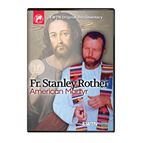 FATHER STANLEY ROTHER AMERICAN MARTYR DVD - 1