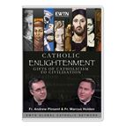 CATHOLIC ENLIGHTENMENT - DVD - 1