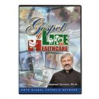 GOSPEL OF LIFE IN HEALTHCARE - DVD - 1