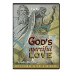 GOD'S MERCIFUL LOVE  DVD - 1