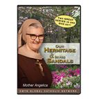 OUR HERMITAGE AND IN HIS SANDALS - DVD - 1