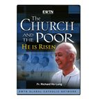 THE CHURCH AND THE POOR - HE IS RISEN DVD - 1