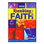 HANDING ON THE FAITH - DVD - 1