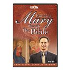 KNOWING MARY THROUGH THE BIBLE - DVD - 1