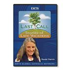 LAST CALL: STORIES OF LATE VOCATIONS - DVD - 1