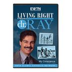 LIVING RIGHT WITH DR. RAY: MY CONSCIENCE - DVD - 1