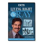 LIVING RIGHT WITH DR. RAY: AGING PARENTS - DVD - 1