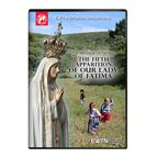 THE MESSAGE OF FATIMA THE 5TH APPARITION DVD - 1