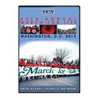 MARCH FOR LIFE 2013 - DVD - 1