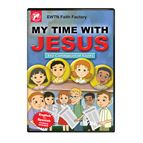 MY TIME WITH JESUS THE COMMUNION OF SAINTS - 1