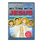 MY TIME WITH JESUS: FATIMA DVD - 1