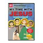 MY TIME WITH JESUS FIRST HOLY COMMUNION - 1