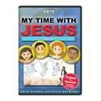 MY TIME WITH JESUS: LENT - DVD - 1