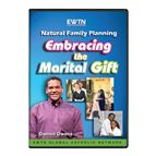 NATURAL FAMILY PLANNING:EMBRACING THE MARITAL GIFT - 1