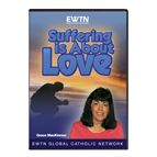 SUFFERING IS ABOUT LOVE - DVD - 1