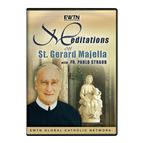 MEDITATION ON ST. GERARD MAJELLA - FR. STRAUB- DVD - 1