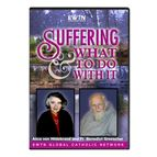 SUFFERING AND WHAT TO DO WITH IT - DVD - 1