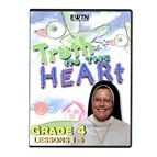 TRUTH IN THE HEART: GRADE 4 - DVD - 1