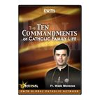 THE TEN COMMANDMENTS OF CATHOLIC FAMILY LIFE - DVD - 1