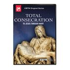 TOTAL CONSECRATION TO JESUS THROUGH MARY DVD - 1