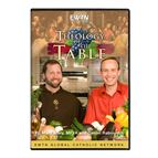 THEOLOGY OF THE TABLE - DVD - 1