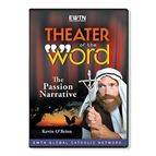 THEATER OF THE WORD THE PASSION NARRATIVE  DVD - 1