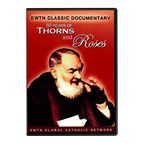 50 YEARS OF THORNS AND ROSES - PADRE PIO - DVD - 1