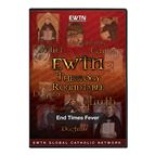THEOLOGY ROUNDTABLE - END TIMES FEVER - DVD - 1