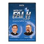 WEB OF FAITH 2.0: ACCEPTING CATHOLIC TEACHING-DVD - 1