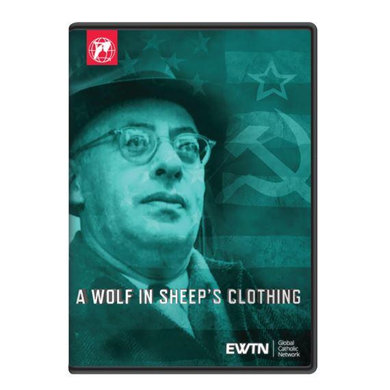 A wolf in sheeps clothing ewtn