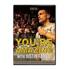 YOU'RE AMAZING WITH JUSTIN FATICA - 1