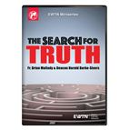 THE SEARCH FOR TRUTH - 1