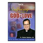 SUFFERING AND THE GOD OF LOVE - DVD - 1