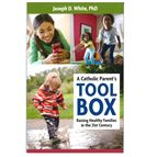 A CATHOLIC PARENT'S TOOL BOX - 1
