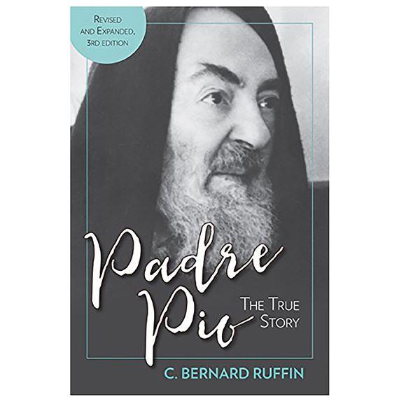 85de7319130 PADRE PIO: THE TRUE STORY - REVISED 3RD EDITION | EWTN Religious ...