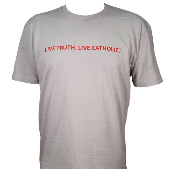 324ecd5e LIVE TRUTH LIVE CATHOLIC TSHIRT