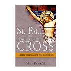 ST. PAUL ON THE POWER OF THE CROSS - 1