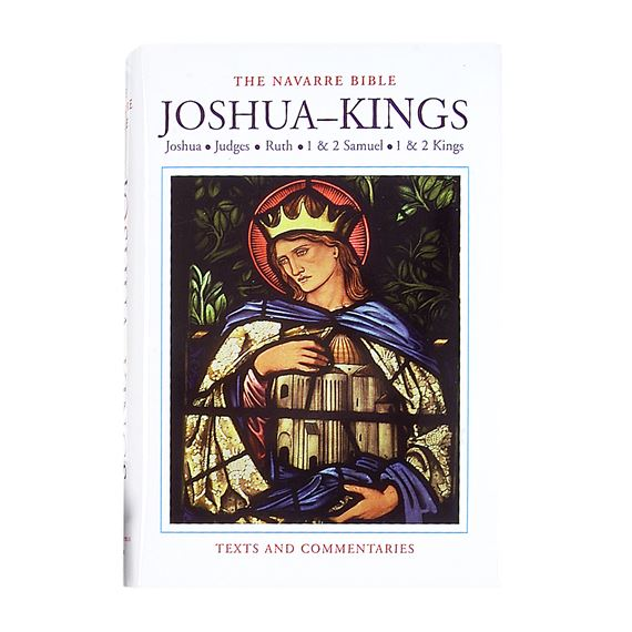 NAVARRE BIBLE: JOSHUA-KINGS (ONE VOLUME)