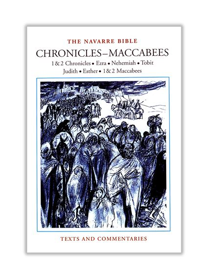 NAVARRE BIBLE: CHRONICLES-MACCABEES (ONE VOLUME)