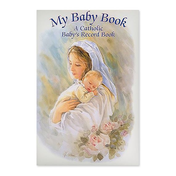 MY BABY BOOK - A CATHOLIC BABY'S RECORD BOOK