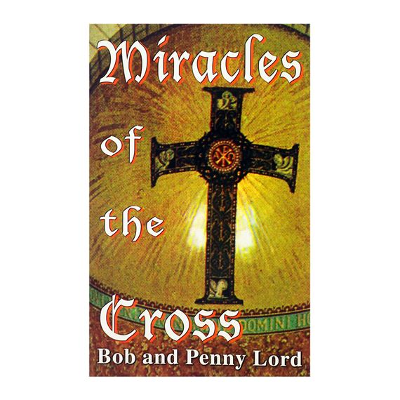 MIRACLES OF THE CROSS