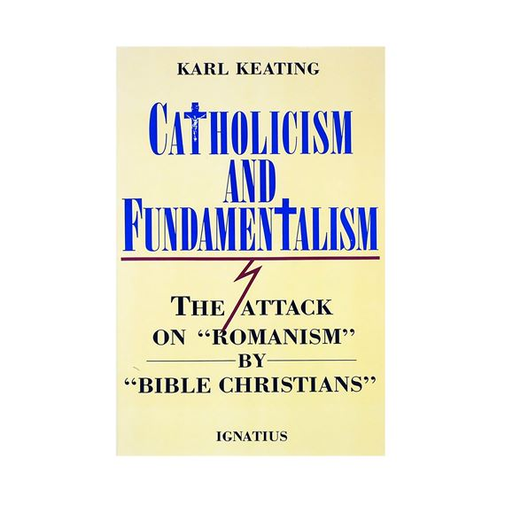CATHOLICISM & FUNDAMENTALISM