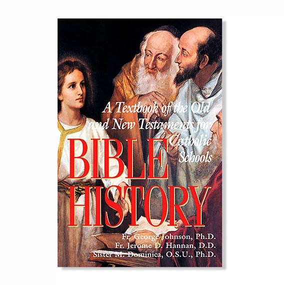 BIBLE HISTORY-TEXTBOOK OF THE OLD & NEW TESTAMENTS