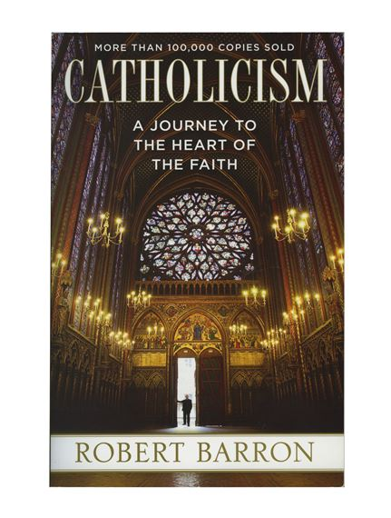 CATHOLICISM - A JOURNEY TO THE HEART OF THE FAITH