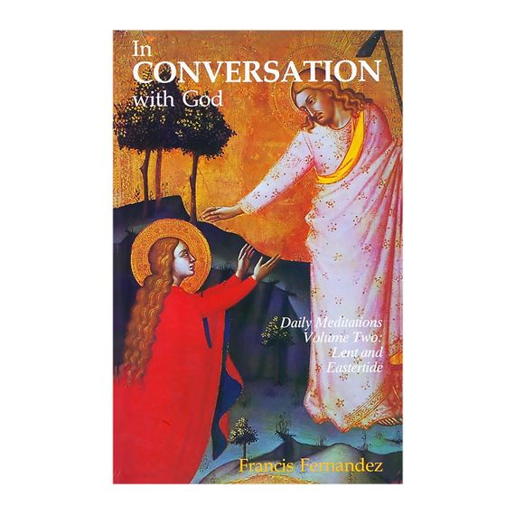 IN CONVERSATION WITH GOD - VOL. 2: LENT & EASTER