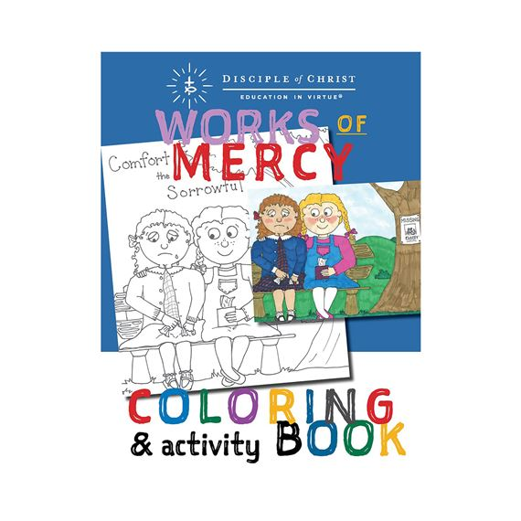 WORKS OF MERCY COLORING AND ACTIVITY BOOK