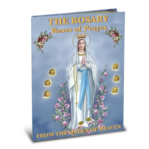 THE ROSARY - ROSES OF PRAYER (ILLUSTRATED)