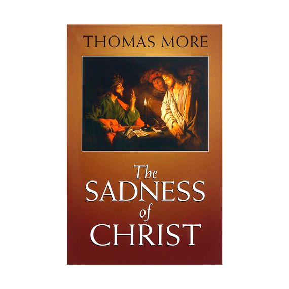 THE SADNESS OF CHRIST