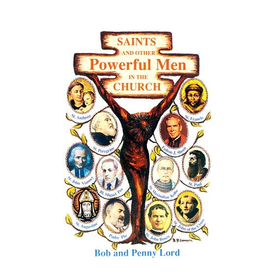 SAINTS AND OTHER POWERFUL MEN IN THE CHURCH