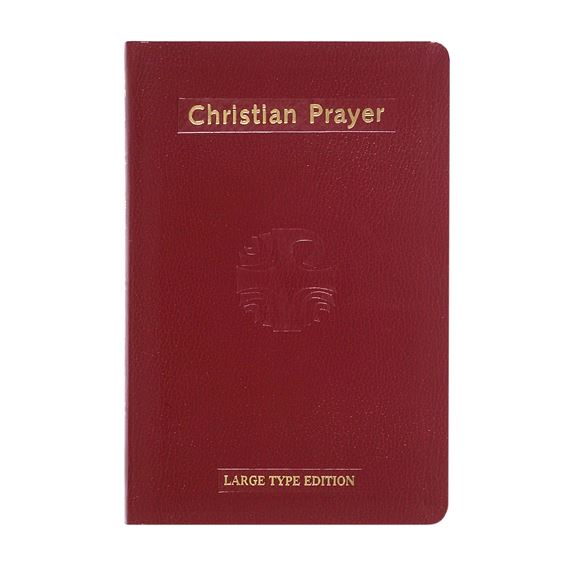 CHRISTIAN PRAYER:LITURGY OF THE HOURS-LARGE PRINT